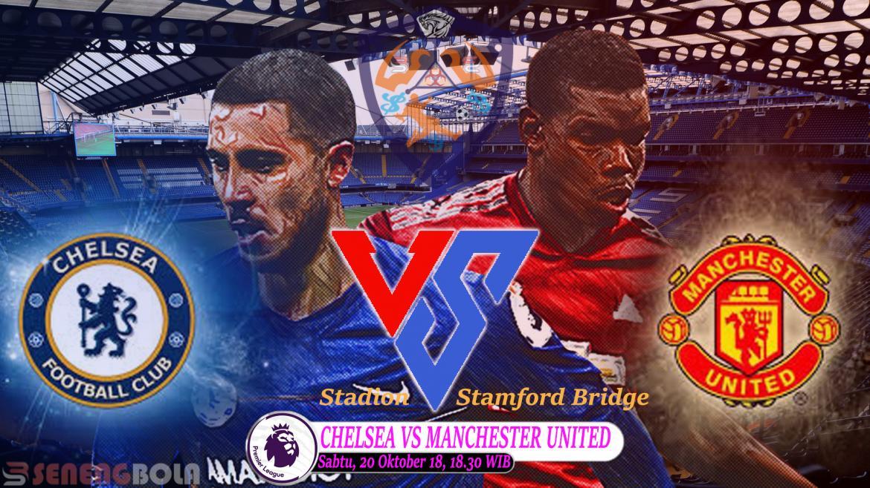 Prediksi Liga Inggris : Chelsea Vs Manchester United 20 Oktober 2018
