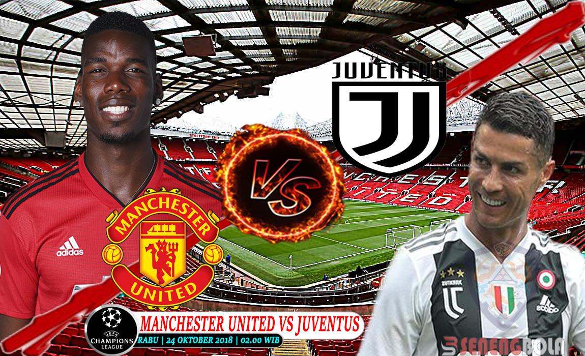 Prediksi Champions League : Manchester United Vs Juventus 24 Oktober 2018