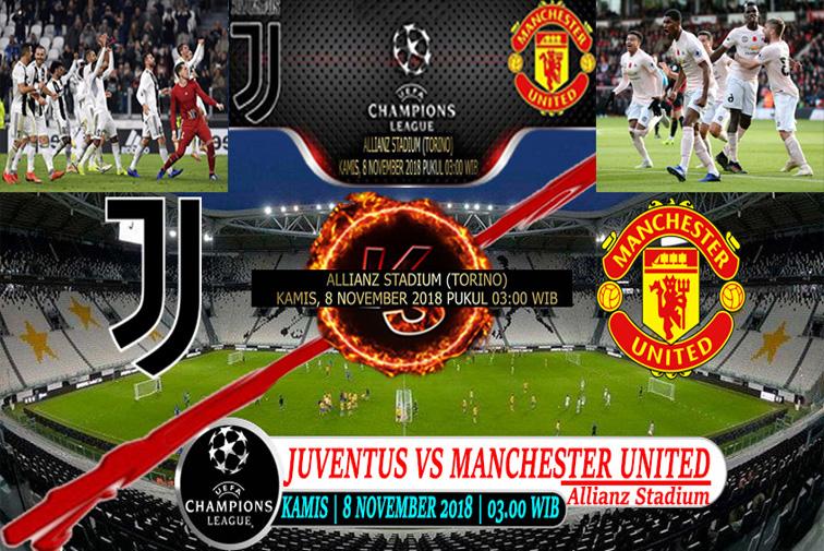 Prediksi UCL : Juventus Vs Manchester United 8 November 2018