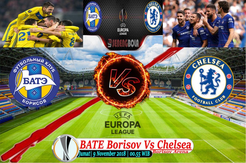 Prediksi Liga Eropa : BATE Borisov Vs Chelsea 9 November 2018