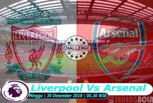 Prediksi Liga Inggris : Liverpool Vs Arsenal 30 Desember 2018